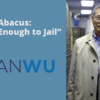 """Abacus_ """"Small Enough to Jail"""" shanlon wu dc student defense defending college students"""