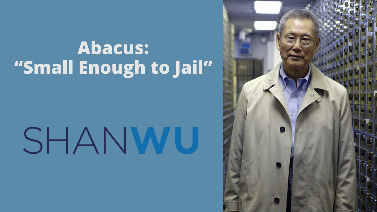 "Abacus_ ""Small Enough to Jail"" shanlon wu dc student defense defending college students"